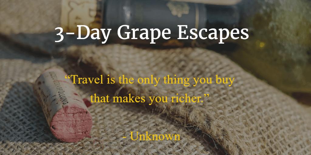 3 day grape escapes